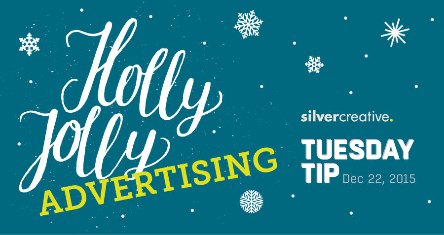 Tuesday Tip Of The Week #149 – Silver's Nice List – Top Holiday Ads