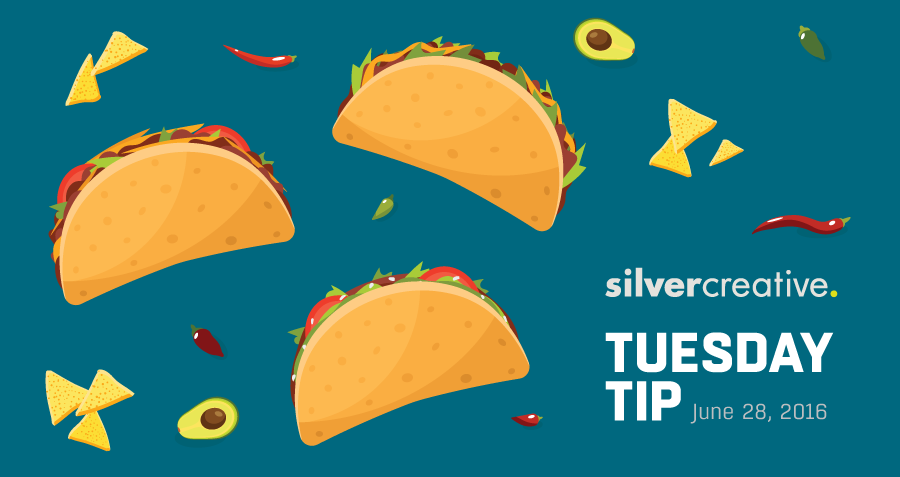 Tuesday Tip Of The Week #173: Learn from Taco Tuesday
